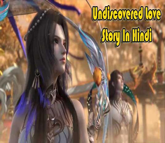 Undiscovered Love Story In Hindi